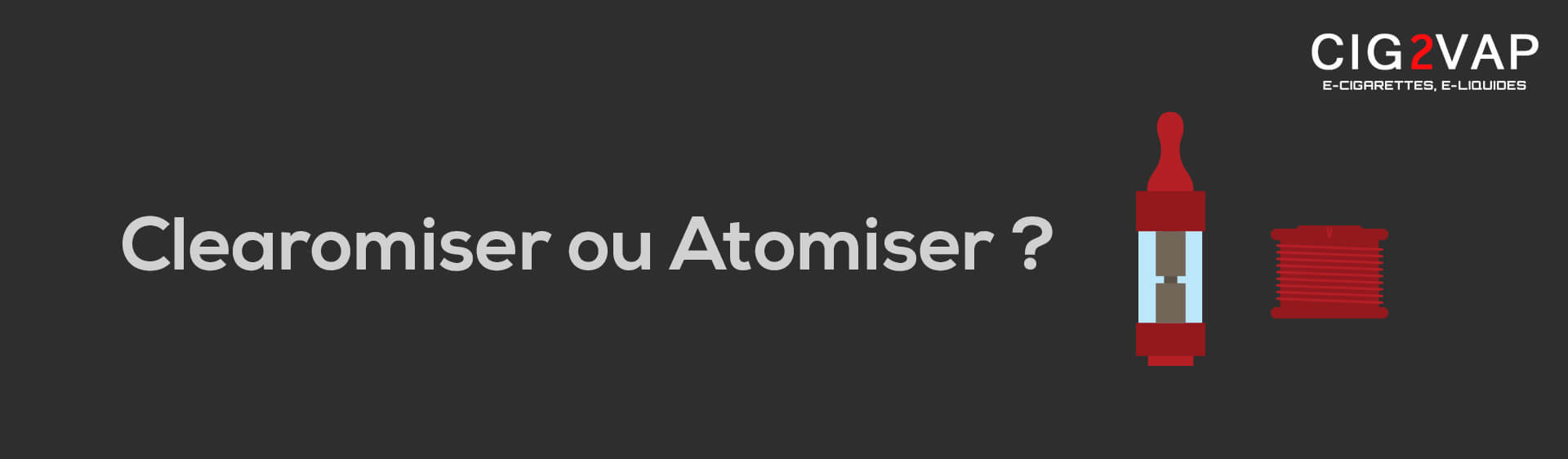 Article Atomiseur Clearomiseur
