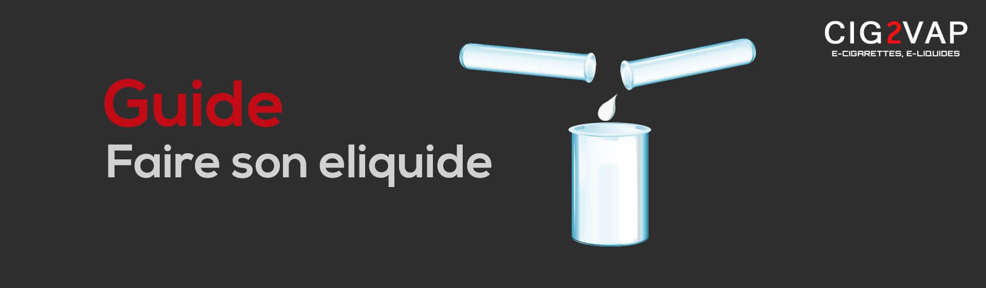 guide fabrication eliquide